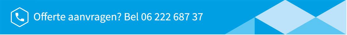 Offerte aanvragen bel met 06 22 687 37